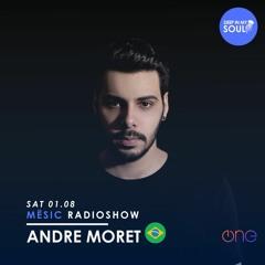 Andre Moret @Mësic RadioShow - 01.08.20