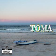 Toma (Prod. by Johnny Esco)
