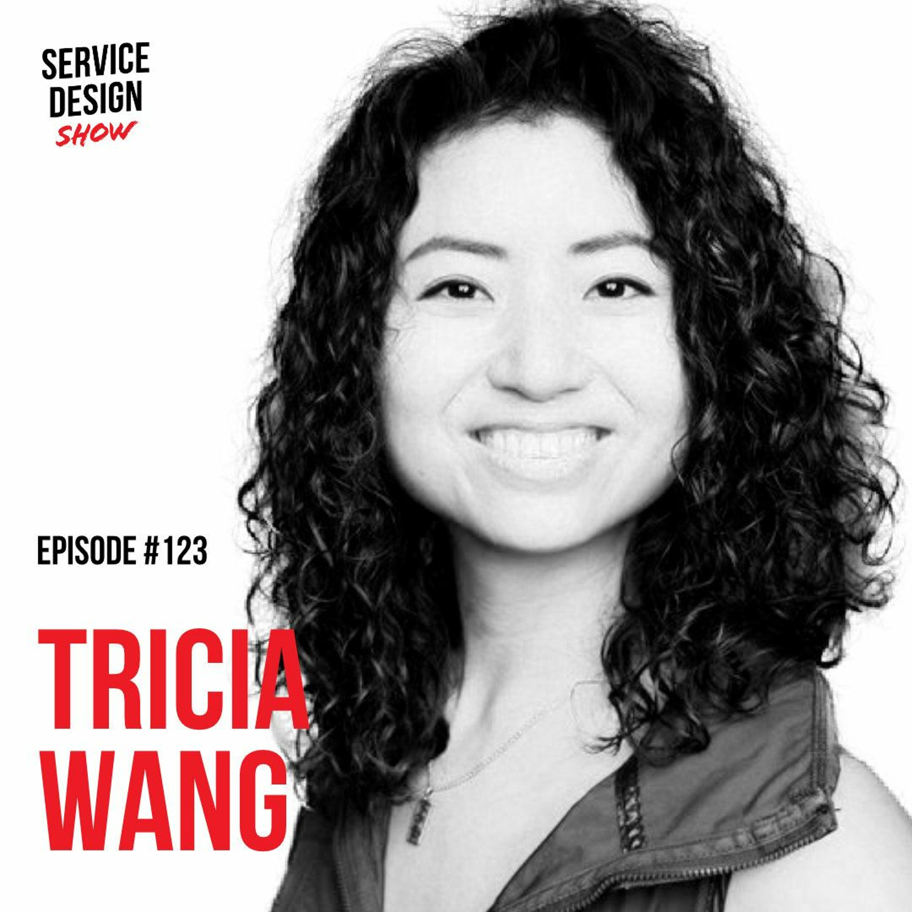 The reason why designers fail in organisations / Tricia Wang / Episode #123