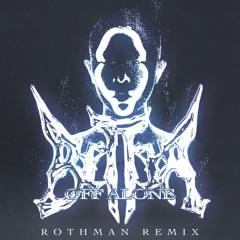 DJ ALICE - BETTER OFF ALONE (ROTHMAN REMIX)