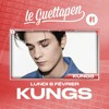 Download S01E01 - Le Guettapen avec Kungs Mp3
