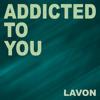 Addicted to You (Karaoke Instrumental Edit)