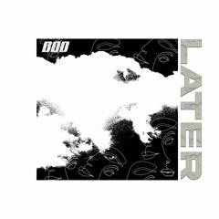 BOD - LATER (FREE DOWNLOAD)
