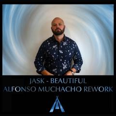 Jask - Beautiful (Alfonso Muchacho Rework)