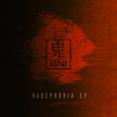 Hadephobia EP + Remixes