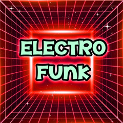 Electro Funk Melodies