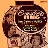 Everybody Sing (Luis Pitti Remix)