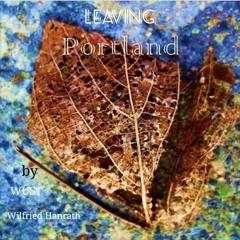 Leaving Portland > Rework by  WÜST / Wilfried Hanrath