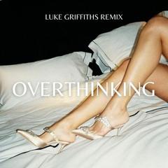 Mickey Valen & Mothica - Overthinking (Luke Griffiths Remix)