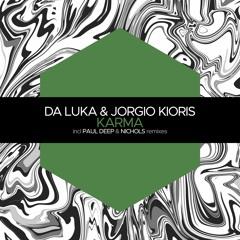 PREMIERE: Da Luka & Jorgio Kioris - Karma (Nichols Remix) [Juicebox Music]
