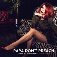 Papa Don't Preach (feat. Ingrid Alcalde)
