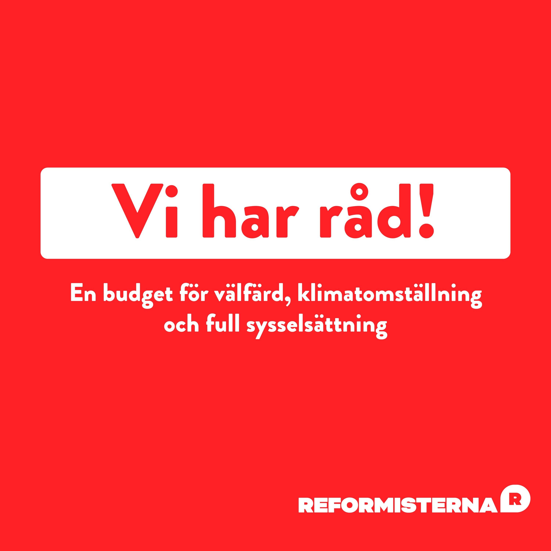 #22 Titta, en reformbudget!