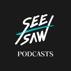 See-Saw Podcasts