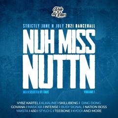 Nuh Miss Nuttn - Volume 1 (June & July)