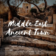 Middle East Ancient Town - Arabic Oriental Egyptian Travel Background Music (FREE DOWNLOAD)