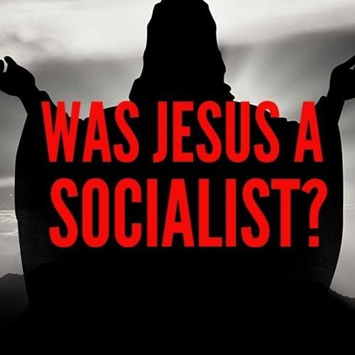 Was Jesus A Socialist?  ||  8/8/2020 || ATT #66