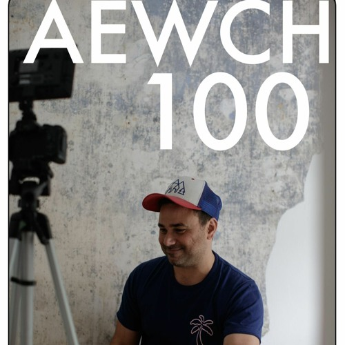 AEWCH 100: (HOW TO WRITE) AN AUTOBIOGRAPHY OF IDEAS