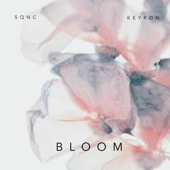 Sqnc & Keyrøn - Bloom