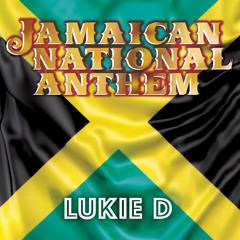 Jamaican National Anthem