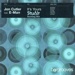 Jon Cutler - It's Your's (Stu Air Bootleg Mix)