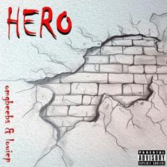 HERO - omgbeebs & louiep (Prod. Sapjer)
