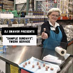 """Sample Sundays"" Vol 8: Twerk Service"