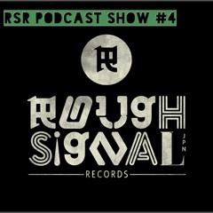 RSR PODCAST SHOW #4 - SELECTED BY DUB KAZMAN -