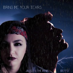 Bring Me Your Tears