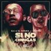 Download Ele A El Dominio Ft Lyanno - Si No Chingas (Audio Oficial) Mp3