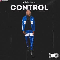 Dc Baby Draco - Control ( Prod By Jaycee Beats ) | IG @dcbabydraco_