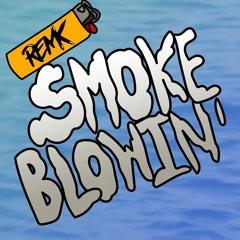 RemK - Smoke Blowin'