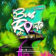 DJ TERO BUS ROUTE VOL 1