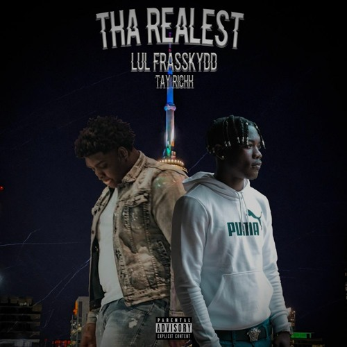 """Lul Frasskydd   Tay Richh """"Tha Realest"""" (Official Audio)"""