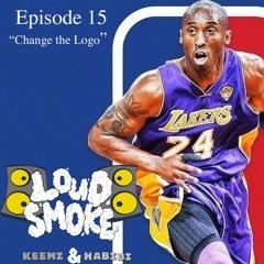 "Loud smoke podcast Episode 15 ""Change the logo"""