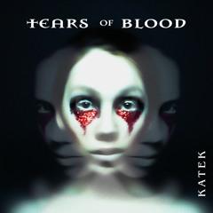 | Tears of Blood |