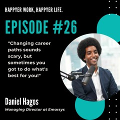 HWHL #26 Daniel Hagos- Sometimes you got to do what's best for you!