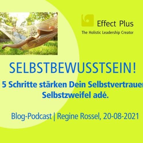 Blog - Podcast Diese 5 Schritte stärken Dein Selbstvertrauen