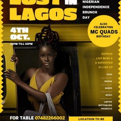 LOST IN LAGOS OFFICIAL MIX(NIGERIAN IND. BRUNCH DAY PARTY)4TH 0CT