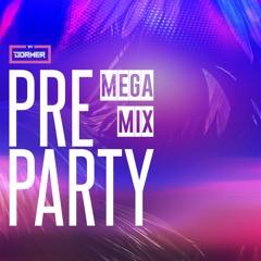 PRE PARTY MEGA MIX- PRE DRINKS PART 2