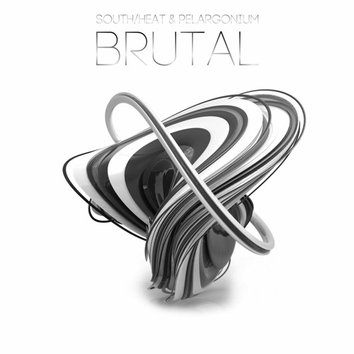 south/heat & Pelargonium - BRUTAL