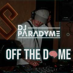 Paradyme | Off The Dome V1 | Jungle/D&B mix