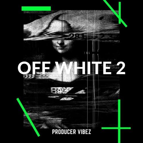 OFF WHITE 2   PRODUCERVIBEZ.COM - DEMO