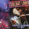 Soldat Louis (Live)