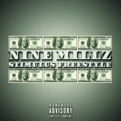 Nine Millz - Stimulus (Freestyle)