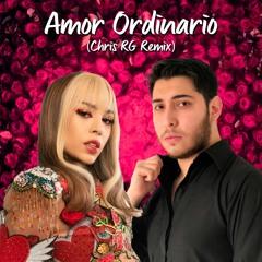 Danna Paola - Amor Ordinario (Chris RG Remix)