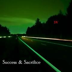 Success & Sacrifice - $upaVillian (prod. Ze Brainchild)