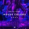 Kolya Funk - House Colors #003