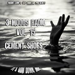 M-JUNT FM presents - 3MR Vol. 15 : Cement Shoes