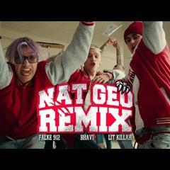 Falke 912, Bhavi Ft. LIT Killah - Nat Geo Remix