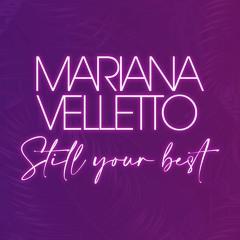 """""""Still Your Best"""""""